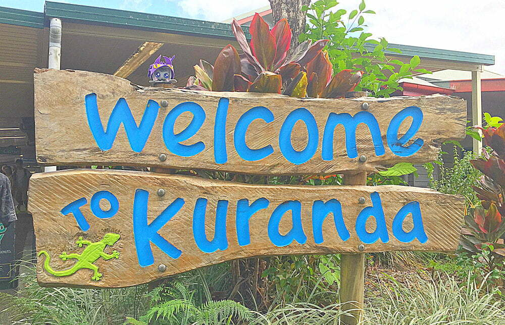 things to do in Kuranda Village in a Rainforest - welcome to kuranda sign