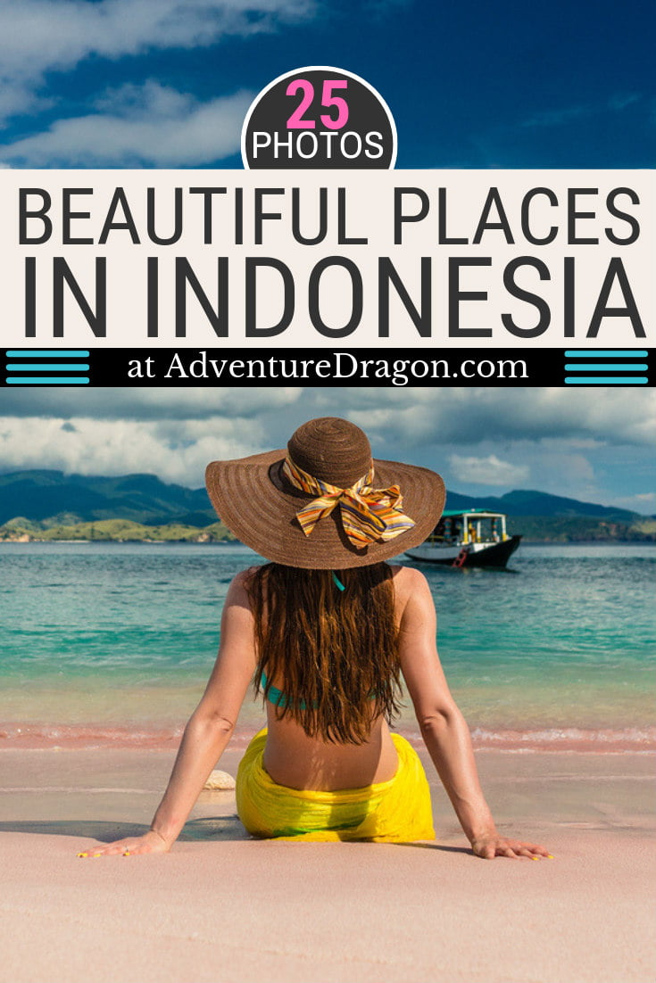 Beautiful Places to Visit in Indonesia